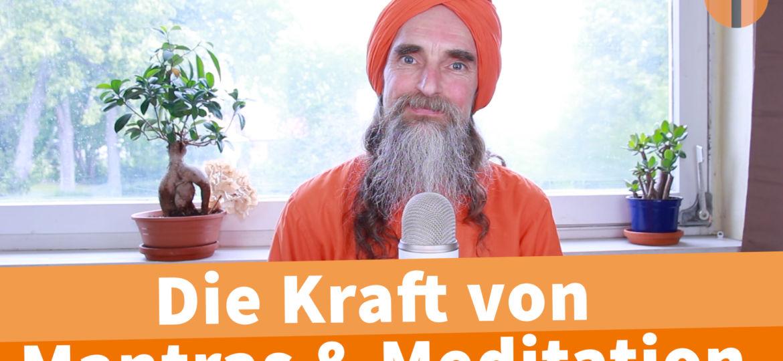 DIe Kraft von Mantras und der Meditaiton