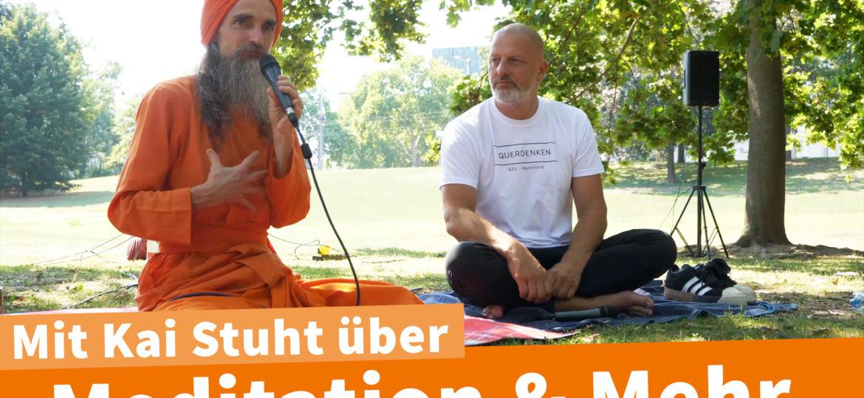 Dada mit Kai über Gott, Intuition, Meditation und Demonstration