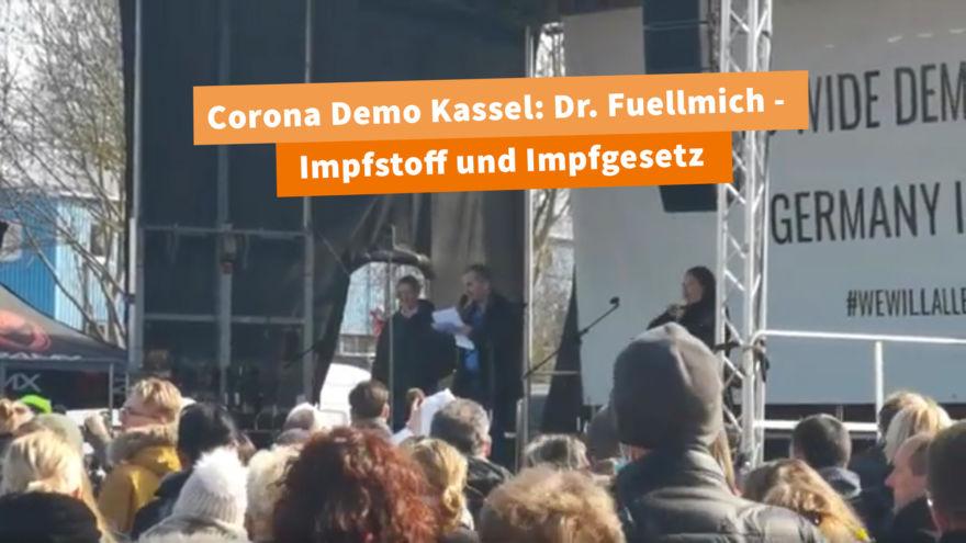 Dr.-Fuellmich-zu-Impfstoff-und-Impfgesetz-auf-der-Corona-Demo-Kassel